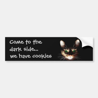 "Badass Cats - ""Dark Side has Cookies"" Bumper Sticker"