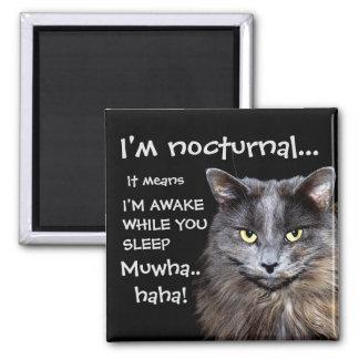 """Badass Cats - """"I'm nocturnal.."""" Magnet"""