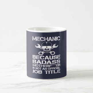 BADASS Mechanic Coffee Mug