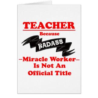 Badass Teacher Card