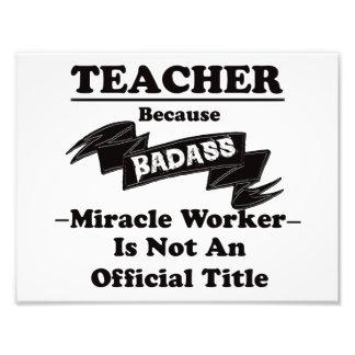 Badass Teacher Photo Print