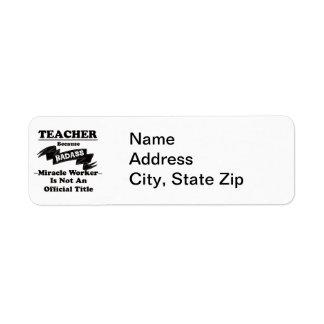Badass Teacher Return Address Label
