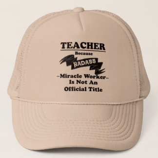 Badass Teacher Trucker Hat