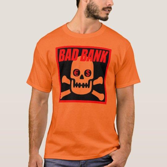 BADBANK T-Shirt