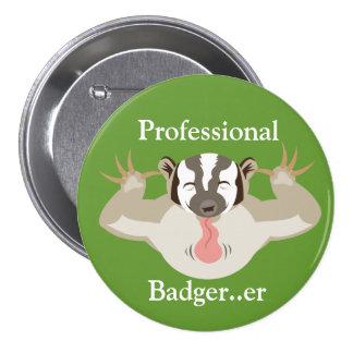 Badgering Badger_Professional Badger...er 3 Inch Round Button