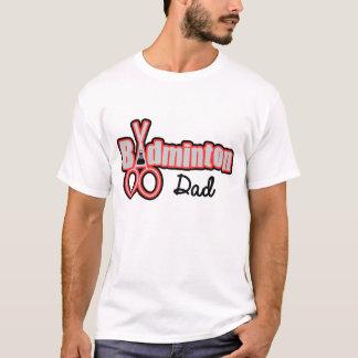 BADMINTON DAD T-Shirt