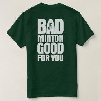 BadMinton Good For You Back Dark T-Shirt