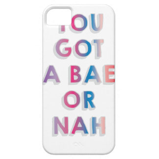 Bae or Nah iPhone 5 Covers