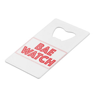 Bae watch funny bay watch movie reference wallet bottle opener