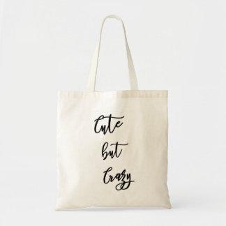"Bag hold-all ""cute drank crazy """
