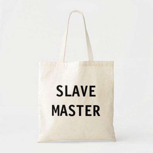 Bag Slave Master