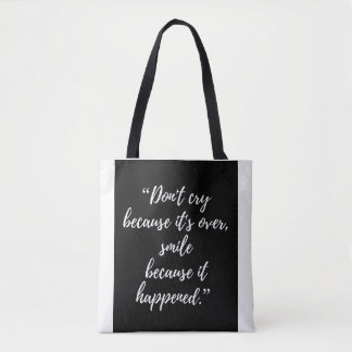 Bag tote Inspirational Day Quote