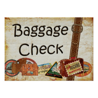 Baggage Check Sign Poster