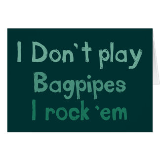 Bagpipes Rock It Greeting Card