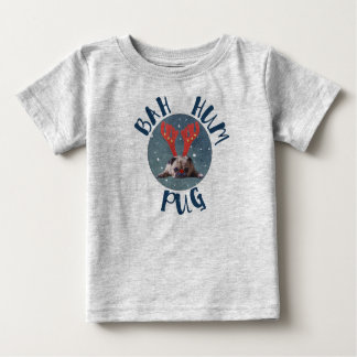 Bah Hum Pug Christmas Collection Baby T-Shirt