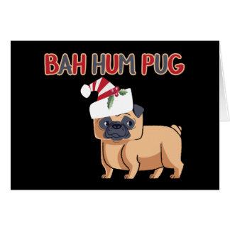 Bah Hum Pug Christmas Dog Humor Card