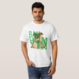 Bah Hum Pug . T-Shirt