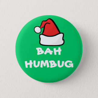 Bah Humbug and Santa Hat Grumpy Christmas Holiday 2 Inch Round Button