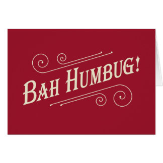 Bah Humbug Christmas Cards