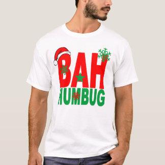 BAH HUMBUG CHRISTMAS.png T-Shirt
