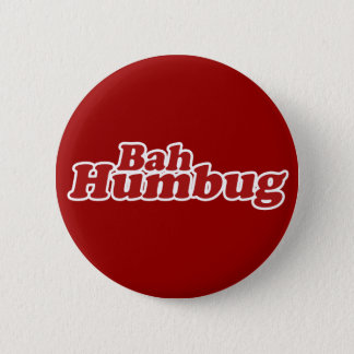 Bah Humbug Christmas Scrooge 2 Inch Round Button