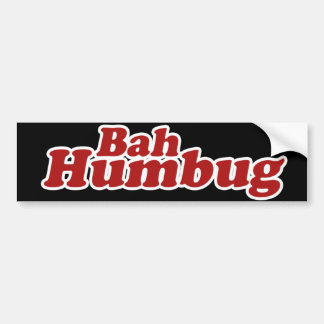 Bah Humbug Christmas Scrooge Bumper Sticker