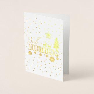 Bah Humbug Foil Christmas Card