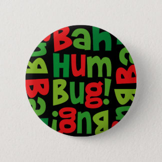 Bah Humbug Pattern Button