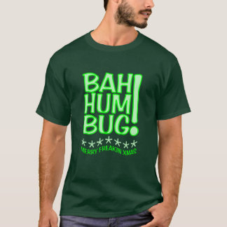 BAH HUMBUG shirt - choose style & color