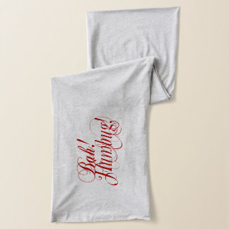 Bah! Humbug! typography scarf