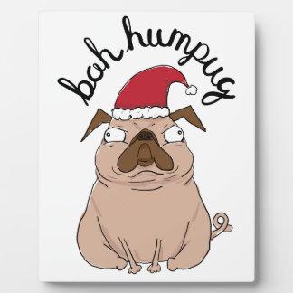 Bah Humpug Christmas Santa Pug Plaque