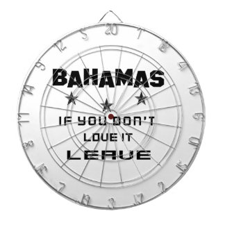 Bahamas If you don't love it, Leave Dartboard