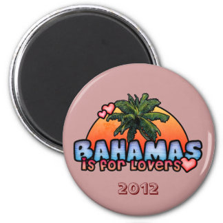 Bahamas is for Lovers 2 Inch Round Magnet
