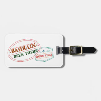 Bahrain Been There Done That Luggage Tag