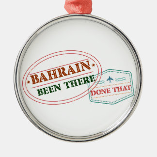 Bahrain Been There Done That Silver-Colored Round Ornament