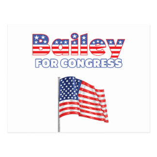 Bailey for Congress Patriotic American Flag Design Postcard