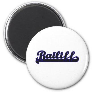 Bailiff Classic Job Design 2 Inch Round Magnet