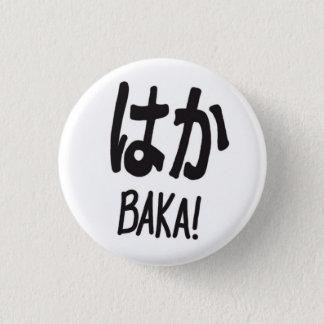 Baka, Button, 1 Inch Round Button