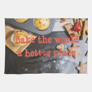 Bake the world a better place kitchen towel