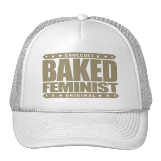 BAKED FEMINIST - Green Activist and Brownie Lover Trucker Hat
