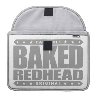 BAKED REDHEAD - From Smoke a Fiery Phoenix Rising Sleeve For MacBooks
