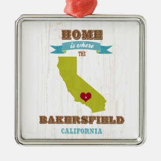 Bakersfield, California Map – Home Is Where Metal Ornament