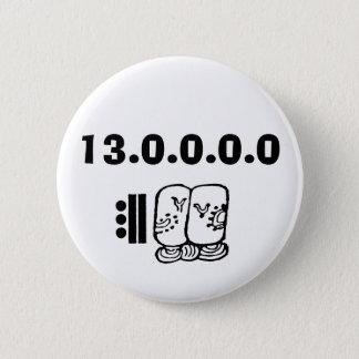baktun, 13.0.0.0.0 2 inch round button