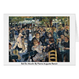 Bal Du Moulin By Pierre-Auguste Renoir Card