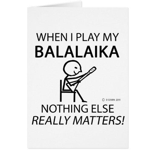 Balalaika Nothing Else Matters Card