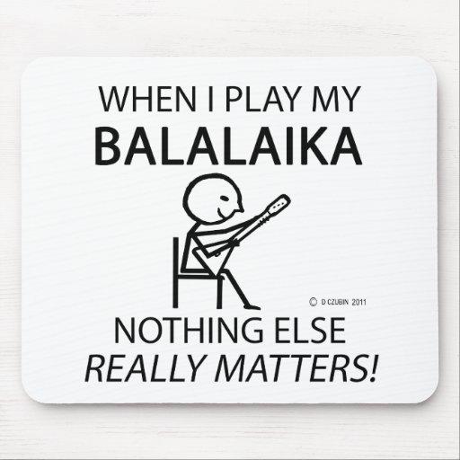 Balalaika Nothing Else Matters Mousepad