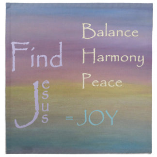 Balance Harmony Peace  ... JOY Napkin