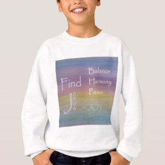 Balance Harmony Peace  ... JOY Sweatshirt