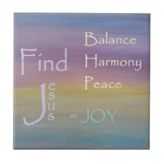 Balance Harmony Peace  ... JOY Tile