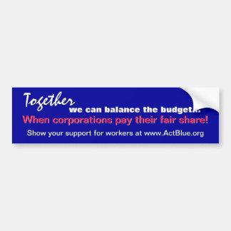 Balance the budget (corporations) sticker bumper sticker